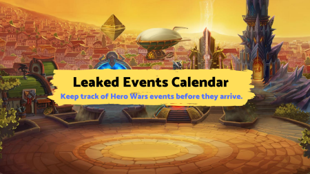 Hero Wars Mobile - Leaked Events