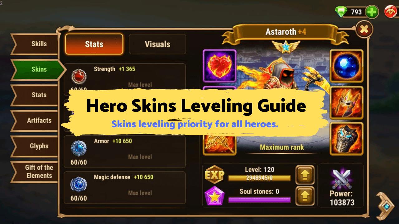 Hero Wars Mobile - Hero Skins Leveling Guide